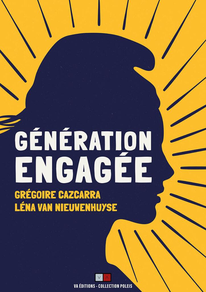 Cover of the Génération Engagée Book