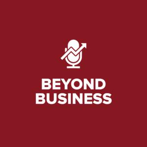 Beyond Business podcast playlist image